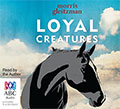 Audio cover - Loyal Creatures