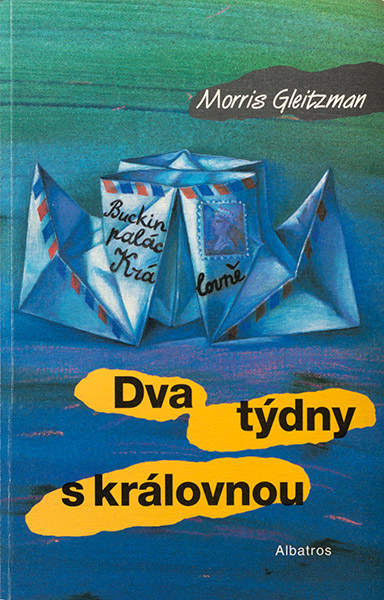 Two Weeks With The Queen Czechoslovakia 1999 cover